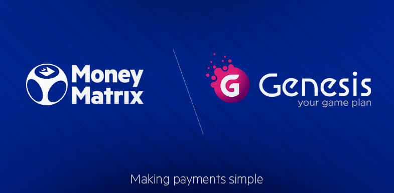 MoneyMatrix powers latest Genesis Global brand with Trustly's Pay N Play Technology