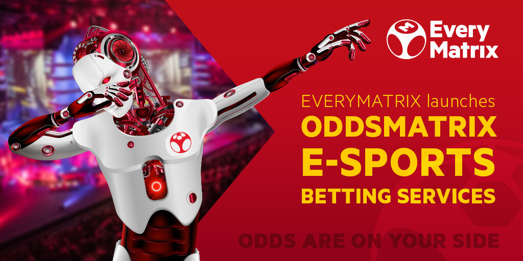 EveryMatrix launches OddsMatrix e-Sports Betting Services ahead of ICE 2019