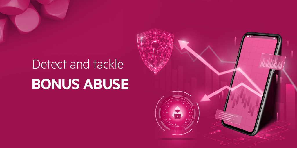 Abstract image with text Detect and tackle bonus abuse
